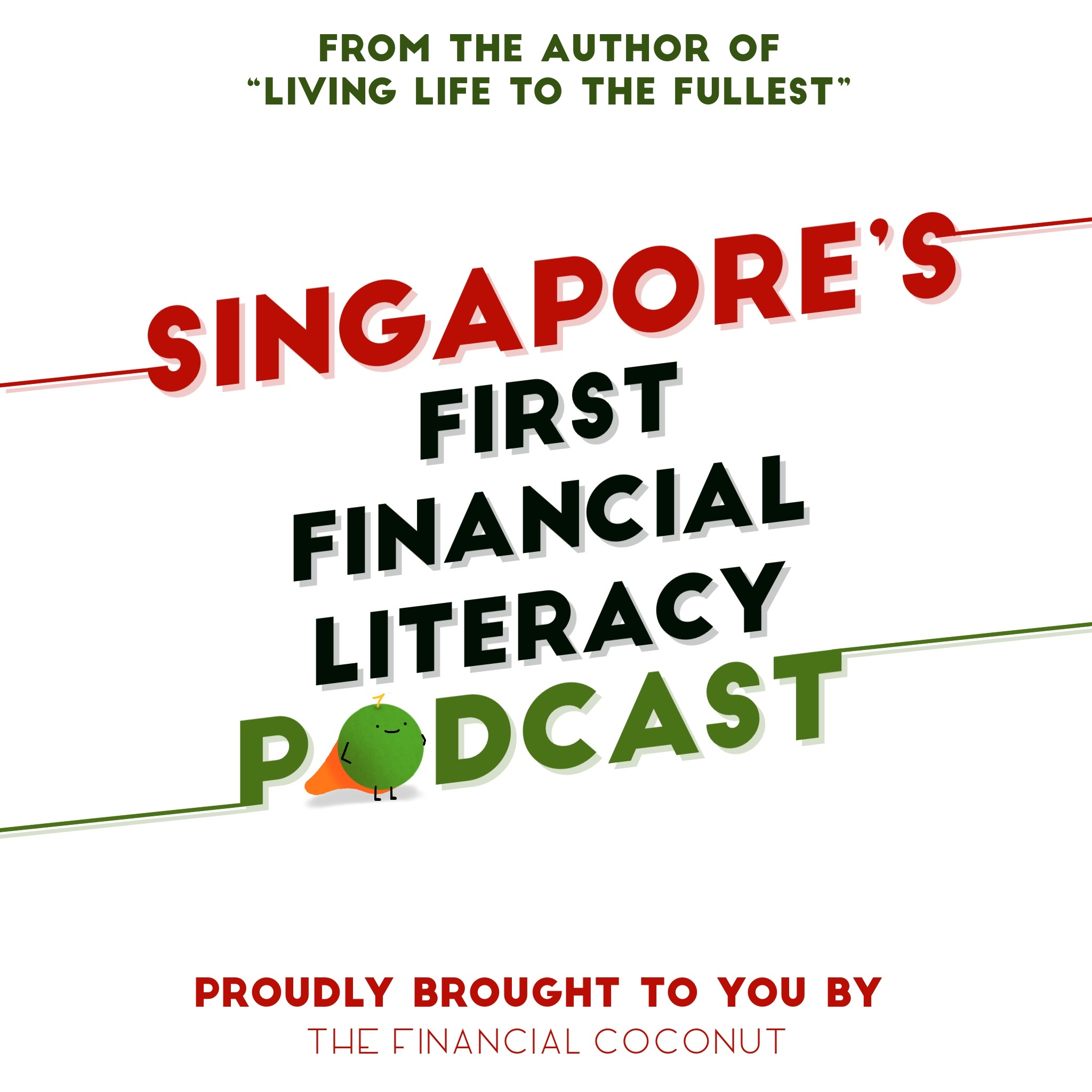 Singapore's first financial literacy podcast. The Financial Coconut